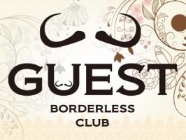 ゲスト GUEST Borderless Club